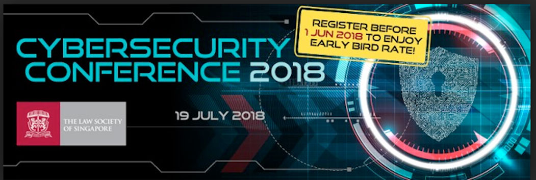 19th July 2018. Cyber Security Conference, Singapore.